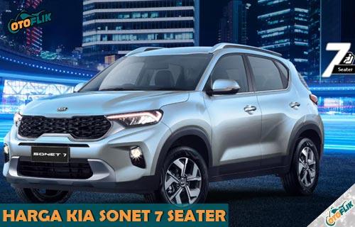 Daftar Harga KIA Sonet 7 Seater Review Spesifikasi Fitur Warna