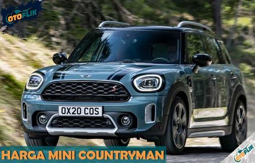 Harga Mini Countryman dari Tipe Fitur dan Spesifikasi