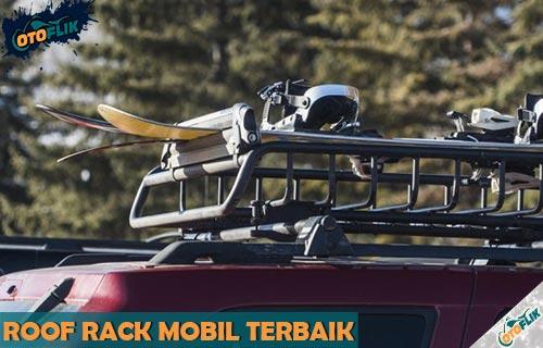 Rekomendasi Roof Rack Mobil Terbaik Murah dan Berkualitas