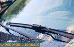 Rekomendasi Wiper Mobil Terbaik dan Berkualitas Harga Murah