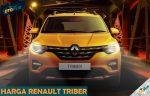 Harga Renault Triber Resmi Indonesia dari Tipe Review dan Spesifikasi