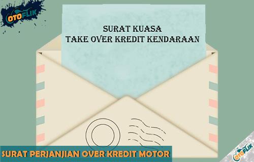 Surat Perjanjian Over Kredit Motor dari Contoh Isi Fungsi dan Cara Membuat