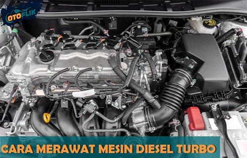 Cara Merawat Mesin Diesel Turbo Biar Makin Bertenaga Awet