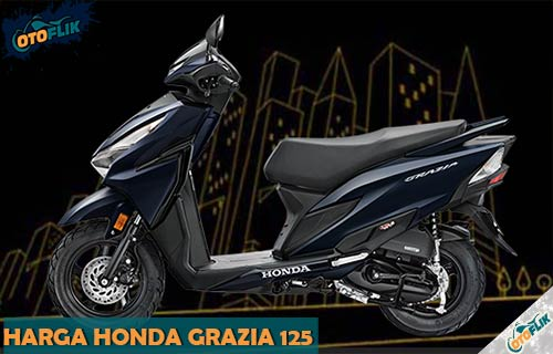Harga Honda Grazia 125 dan Review serta Spesifikasi 1