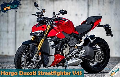 Spesifikasi dan Harga Ducati Streetfighter