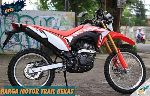 Daftar Harga Motor Trail Bekas 150cc 200cc 250cc