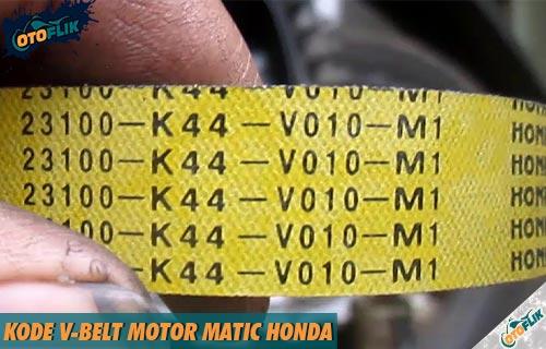 Kode V-Belt Motor Matic Honda Semua Tipe Model