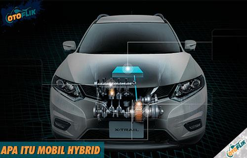 Mengenal Apa Itu Mobil Hybrid dari Kelebihan Kekurangan Fiture Cara Kerja