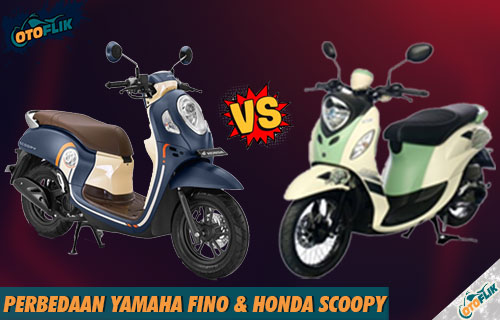 Perbedaan Yamaha Fino dan Honda Scoopy Terlengkap