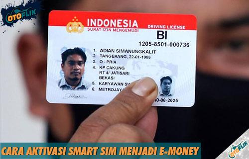 Syarat dan Cara Aktivasi Smart SIM Menjadi e Money