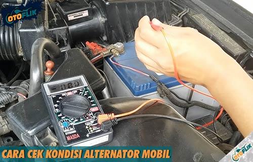 Cara Cek Kondisi Alternator Mobil