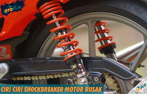 Ciri Ciri Shockbreaker Motor Rusak