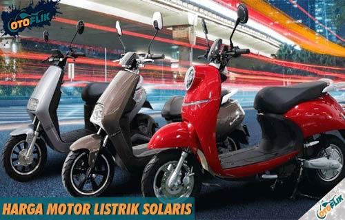 Daftar Harga Motor Listrik Solaris Terlengkap