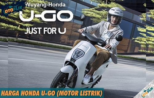 Harga Honda U Go Motor Listrik dari Review Spesifikasi dan Fitur