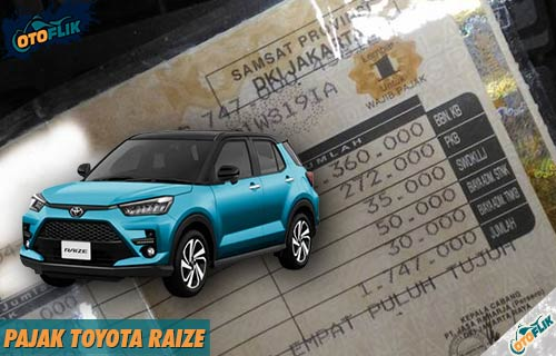 Pajak Toyota Raize Per Tahun 5 Tahunan
