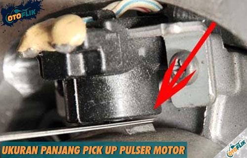 Ukuran Panjang Pick Up Pulser Motor