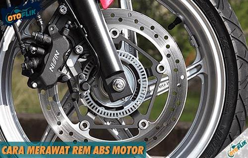 Cara Merawat Rem ABS Motor Terlengkap