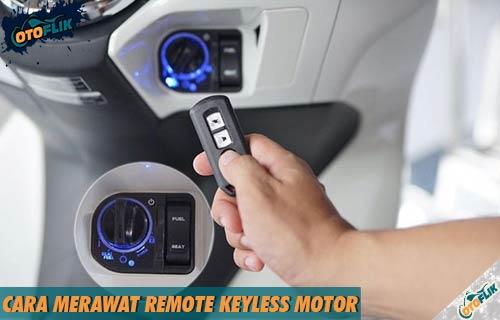 Cara Merawat Remote Keyless Motor Semua Tipe