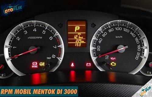 Penyebab Cara Mengatasi RPM Mobil Mentok di 3000